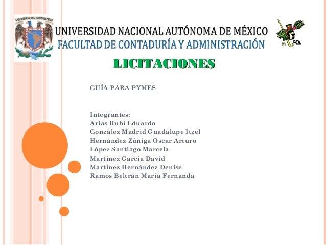 GUÍA PARA PYMES Integrantes: Arias Rubí Eduardo González Madrid Guadalupe Itzel Hernández Zúñiga Oscar Arturo López Santia...