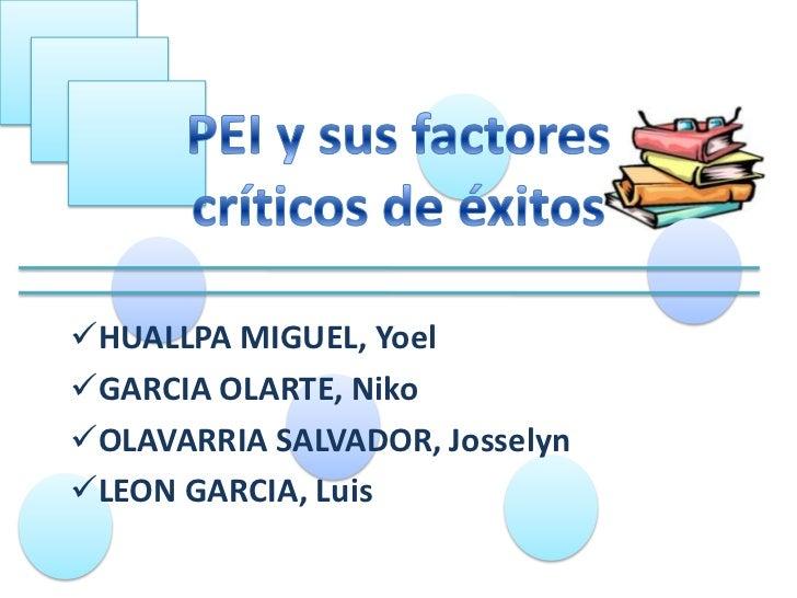 HUALLPA MIGUEL, YoelGARCIA OLARTE, NikoOLAVARRIA SALVADOR, JosselynLEON GARCIA, Luis