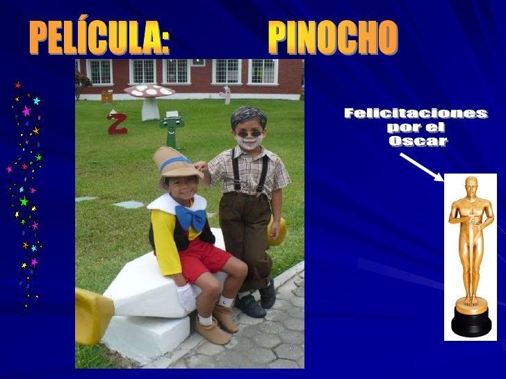 PELÍCULA:               PINOCHO<br />Felicitaciones <br />por el <br />Oscar<br />