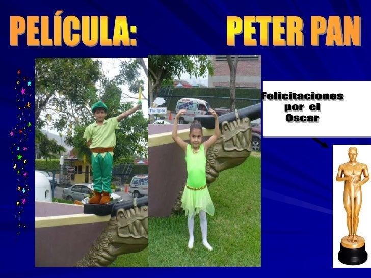 PELÍCULA:               PETER PAN<br />Felicitaciones<br />por  el<br />Oscar<br />