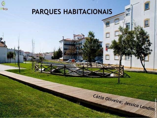 PARQUES HABITACIONAIS