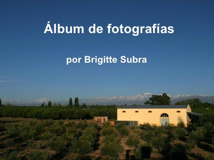 Álbum de fotografías por Brigitte Subra
