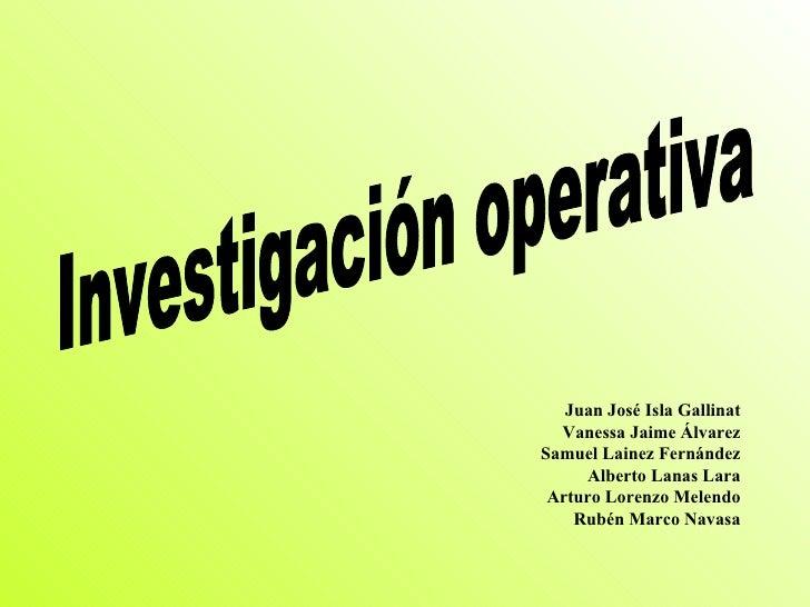 Juan José Isla Gallinat   Vanessa Jaime Álvarez Samuel Lainez Fernández      Alberto Lanas Lara  Arturo Lorenzo Melendo   ...