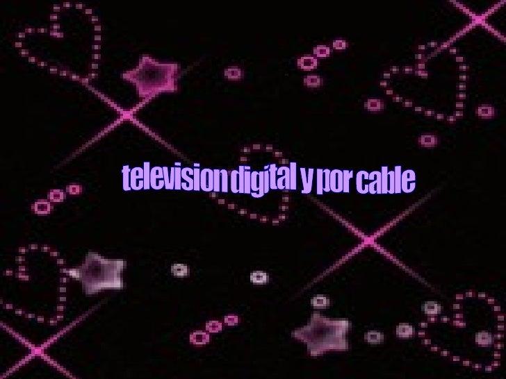 television digital y por cable