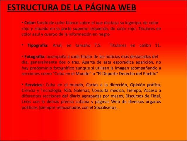 ESTRUCTURA DE LA PÁGINA WEB • Color: fondo de color blanco sobre el que destaca su logotipo, de color rojo y situado en la...