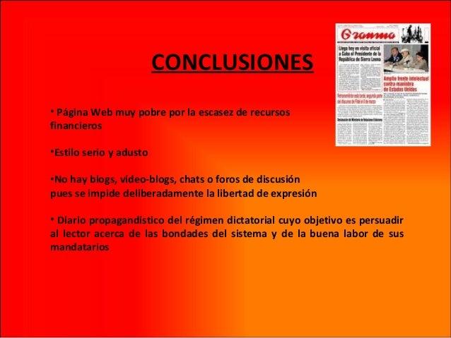 CONCLUSIONES • Página Web muy pobre por la escasez de recursos financieros •Estilo serio y adusto •No hay blogs, vídeo-blo...
