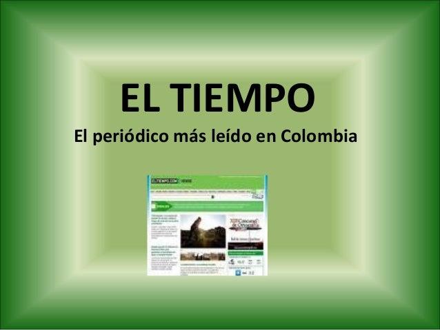 EL TIEMPO El periódico más leído en Colombia