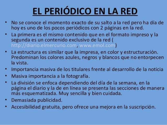 EL PERIÓDICO EN LA RED • No se conoce el momento exacto de su salto a la red pero ha día de hoy es uno de los pocos periód...