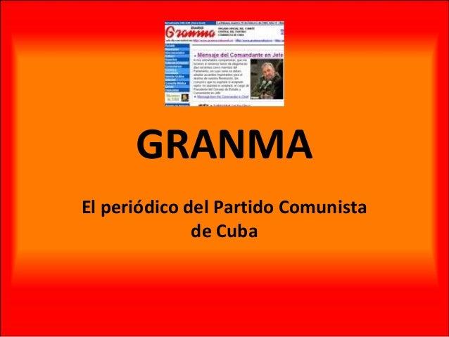 GRANMA El periódico del Partido Comunista de Cuba