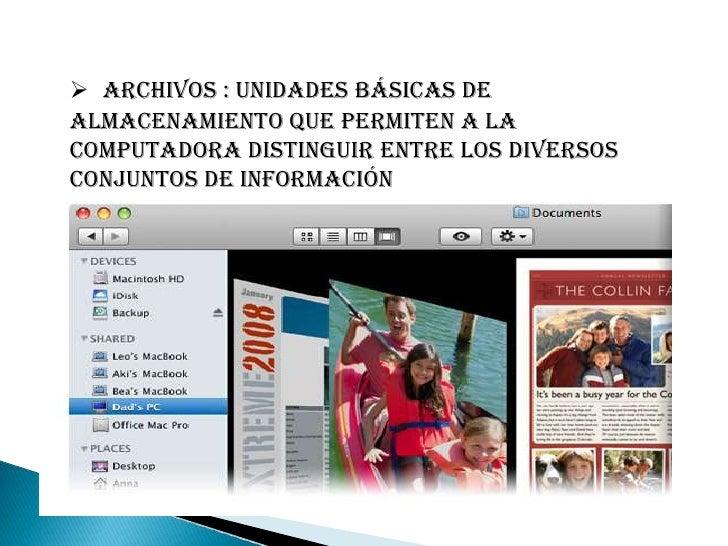 TIPOS DE ARCHIVOS<br /><ul><li>EJECUTABLES</li></ul>Programados bajo algún lenguaje especifico para realizar acciones y ru...