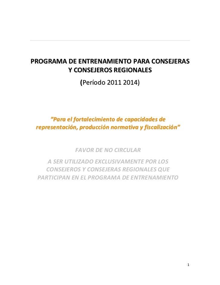 CON-050-2010 - Consultoría: Actualización del Programa de Entrenamiento para Consejeros yconsejeras regionales y Diseño de...