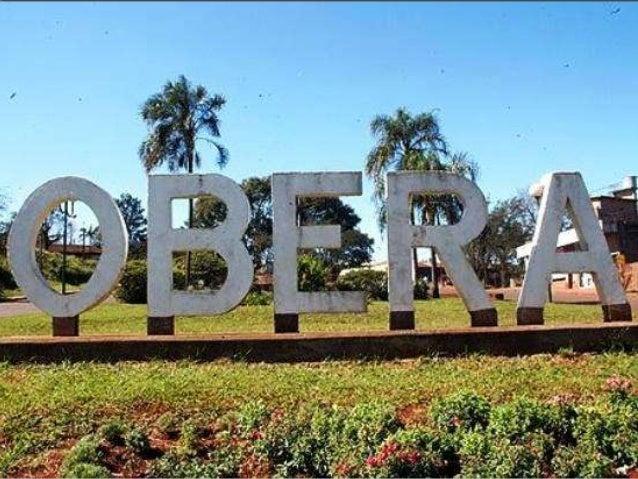 Obera C´estune ville située au coeur de  Misiones. Il y a un climat chaud   et humide très typique de la       province d...