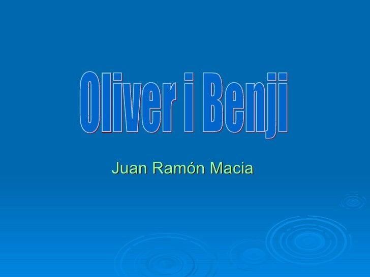 Juan Ramón Macia   Oliver i Benji