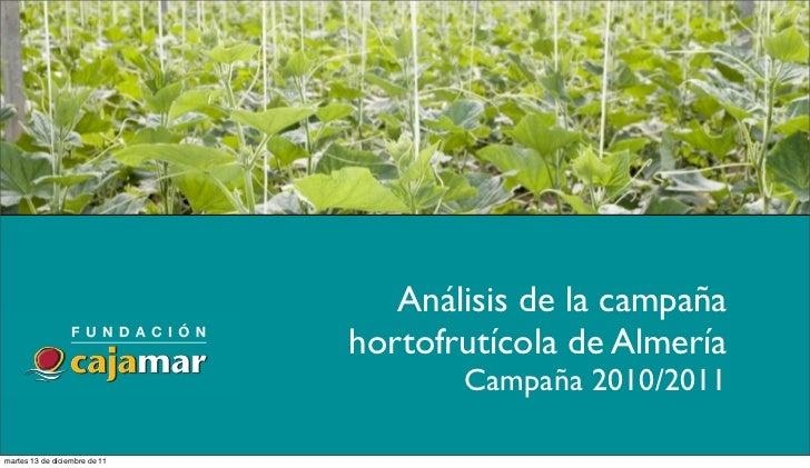 Análisis de la campaña                               hortofrutícola de Almería                                      Campañ...