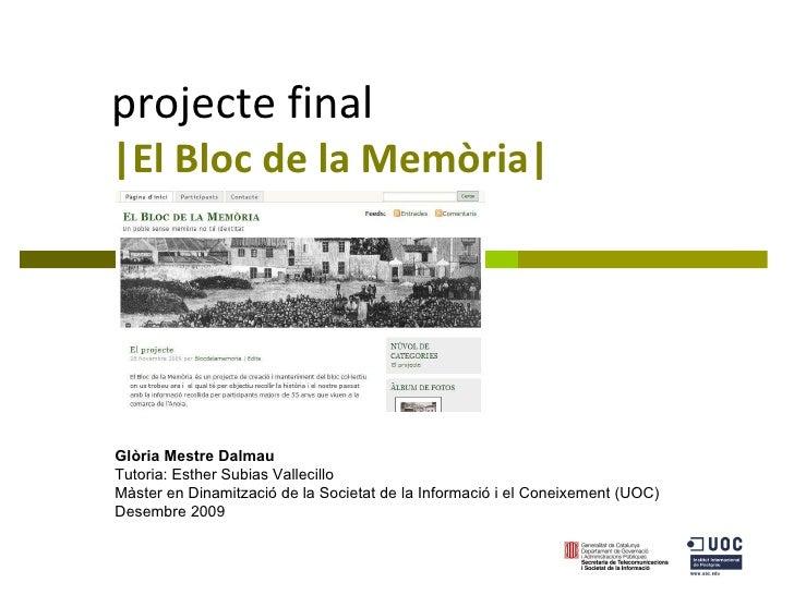 El Bloc de la Memòria (presentació)