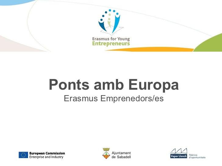 Ponts amb Europa Erasmus Emprenedors/es