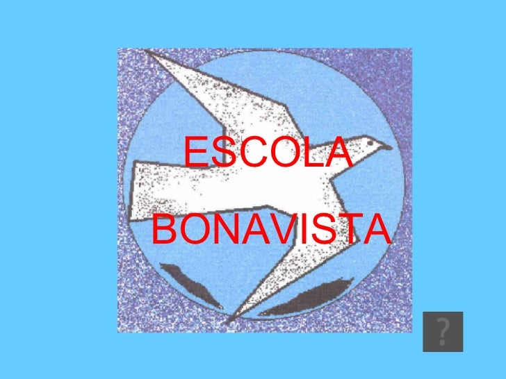 ESCOLA  BONAVISTA