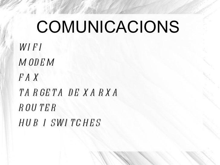 COMUNICACIONS <ul><li>WIFI