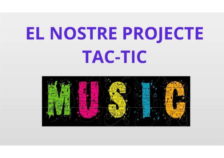 Desenvolupament TAC-TIC de la Música a l'aula