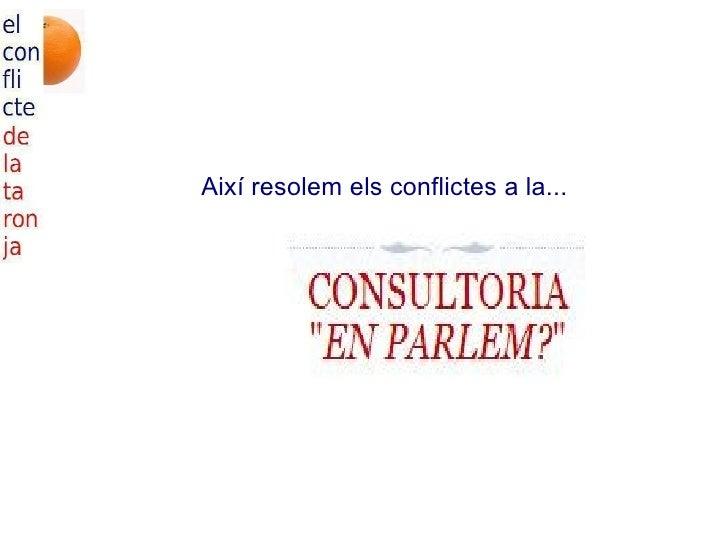 Així resolem els conflictes a la...