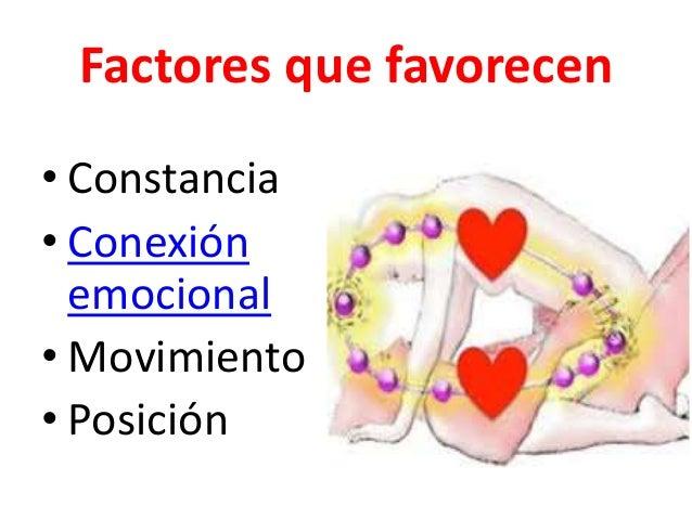 Factores que favorecen  • Constancia  • Conexión  emocional  • Movimiento  • Posición