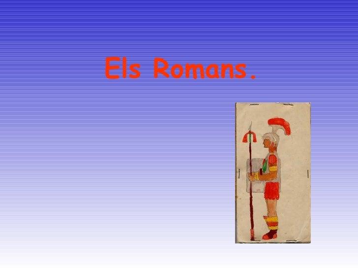 Els Romans.