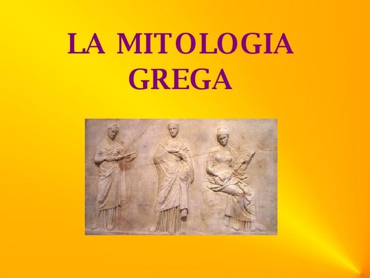 LA MITOLOGIA GREGA