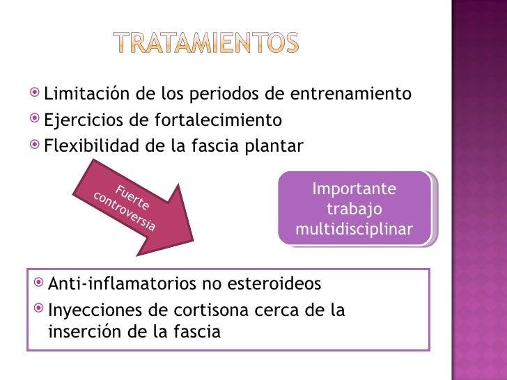  Limitación  de los periodos de entrenamiento Ejercicios de fortalecimiento Flexibilidad de la fascia plantar       co ...