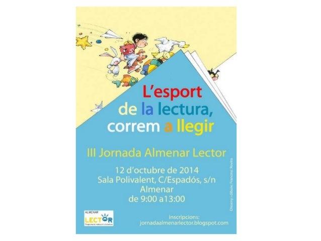 III Jornada Almenar Lector  Almenar, 12 d'octubre de 2014