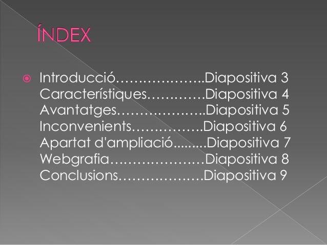 Presentació1 Slide 2