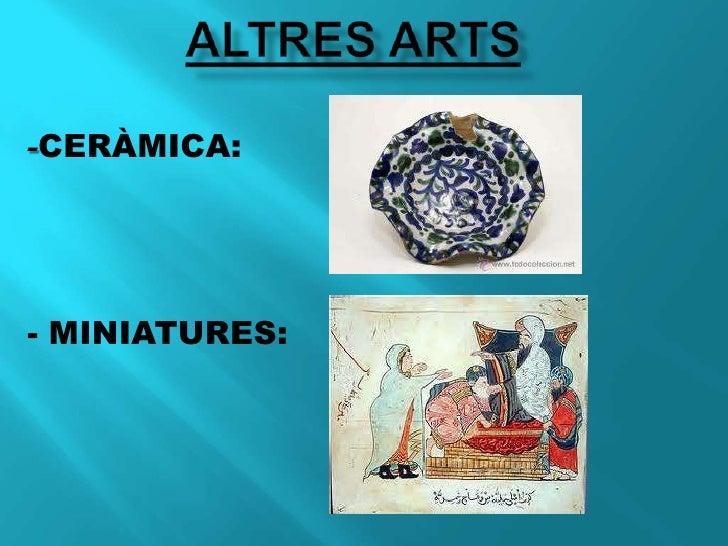 Altres arts<br />-CERÀMICA:<br />- MINIATURES:<br />