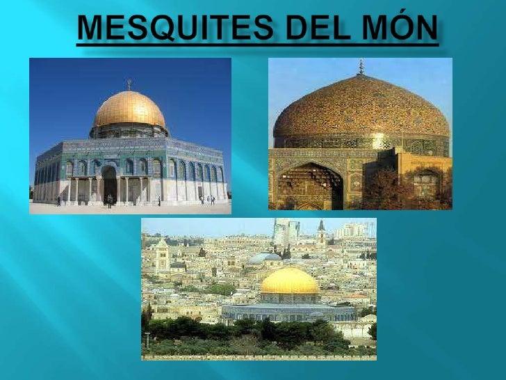 mesquitES DEL MÓN<br />