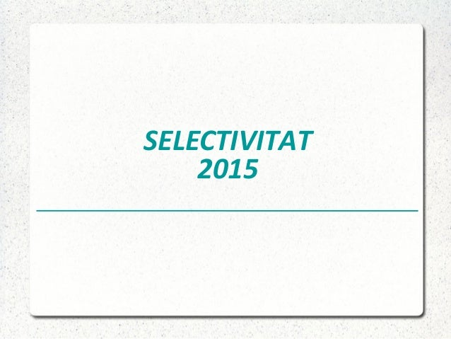 SELECTIVITAT 2015