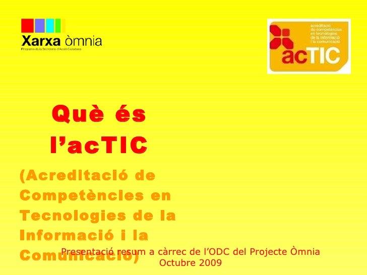 Acreditació acTIC: Esplais com a centres col·laboradors… (Acreditació de Competències en Tecnologies de la Informació i la...