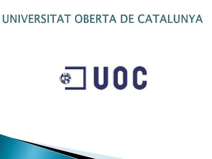 UNIVERSITAT OBERTA DE CATALUNYA<br />