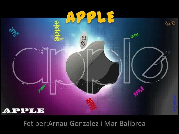 APPLE<br />Fetper:ArnauGonzalez i Mar Balibrea<br />