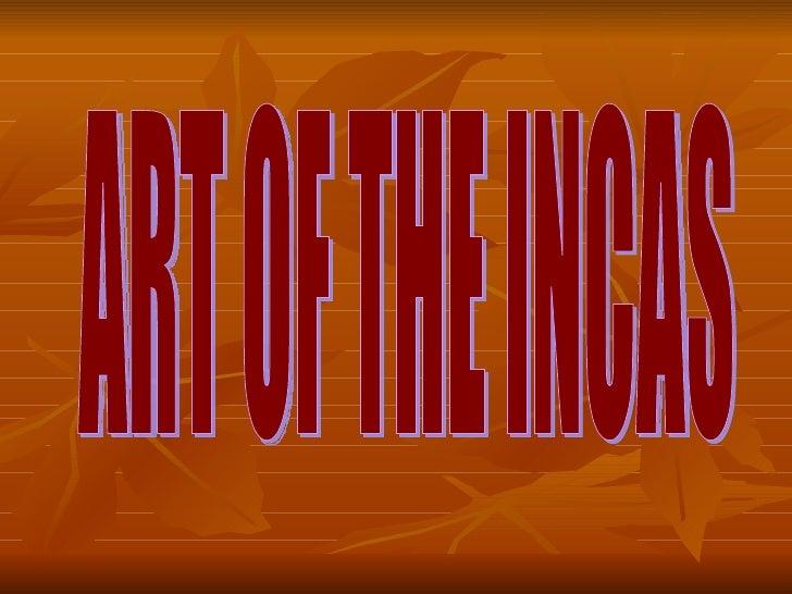 ART OF THE INCAS