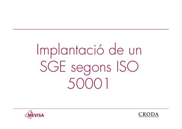 Implantació de unSGE segons ISO50001
