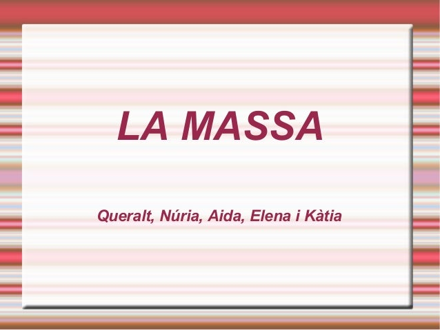 LA MASSA Queralt, Núria, Aida, Elena i Kàtia