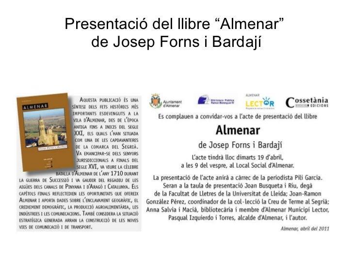 """Presentació del llibre """"Almenar""""  de Josep Forns i Bardají"""