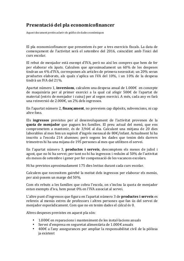 Presentaciódelplaeconomicofinancer Aquestdocumentpreténaclarirelsgràficsdedadeseconòmiques  Elplaeconomico...