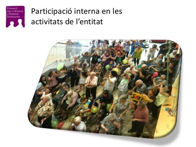 Participació interna en les activitats de l'entitat
