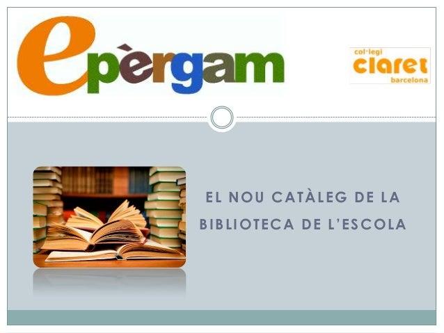 EL NOU CATÀLEG DE LA BIBLIOTECA DE L'ESCOLA