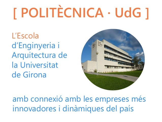 Presentaci polit cnica udg Arquitectura politecnica