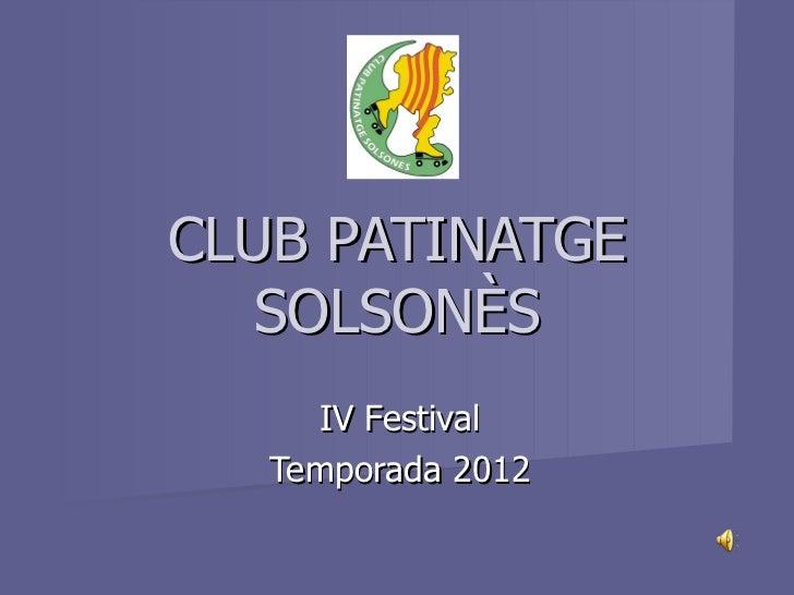 CLUB PATINATGE SOLSONÈS IV Festival Temporada 2012