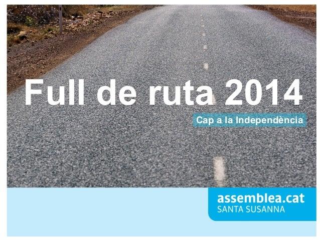 Full de ruta 2014 Cap a la Independència