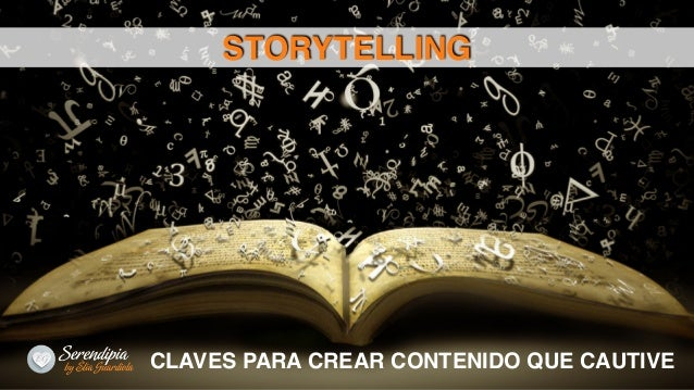 CLAVES PARA CREAR CONTENIDO QUE CAUTIVE STORYTELLING