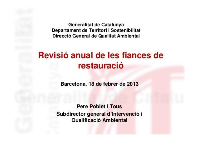 Generalitat de Catalunya   Departament de Territori i Sostenibilitat   Direcció General de Qualitat AmbientalRevisió anual...