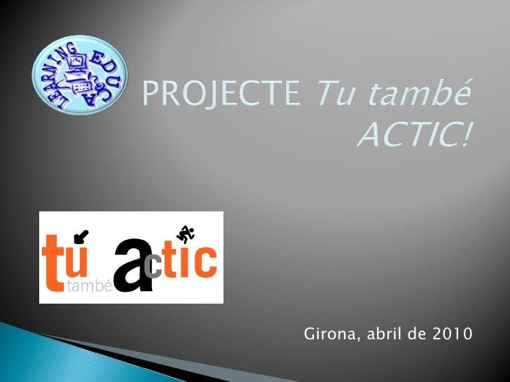 <ul><li> </li></ul><ul><li>Girona, abril de 2010 </li></ul>