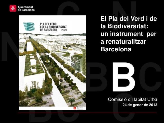 Haga clic para modificar el estilo   El Pla del Verd i dede título del patrón                 la Biodiversitat:           ...